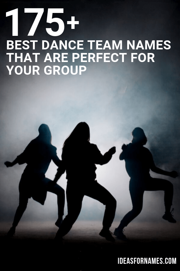 Best Dance Team Names That Are Perfect For Your Group, Name Ideas for Hip-Hop, Ballet, Modern, Kids, and Girls Dance Crews #teamnames #dance #dancecrew #dancelife #dancer #dancers