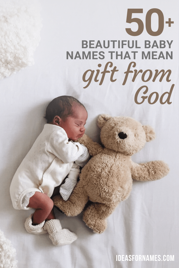 50+ Gracious Baby Names That Mean Gift From God - Ideas ...