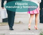 Etiqueta masculina y femenina