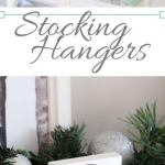 30 Diy Stocking Holders For Christmas Decoration 2017