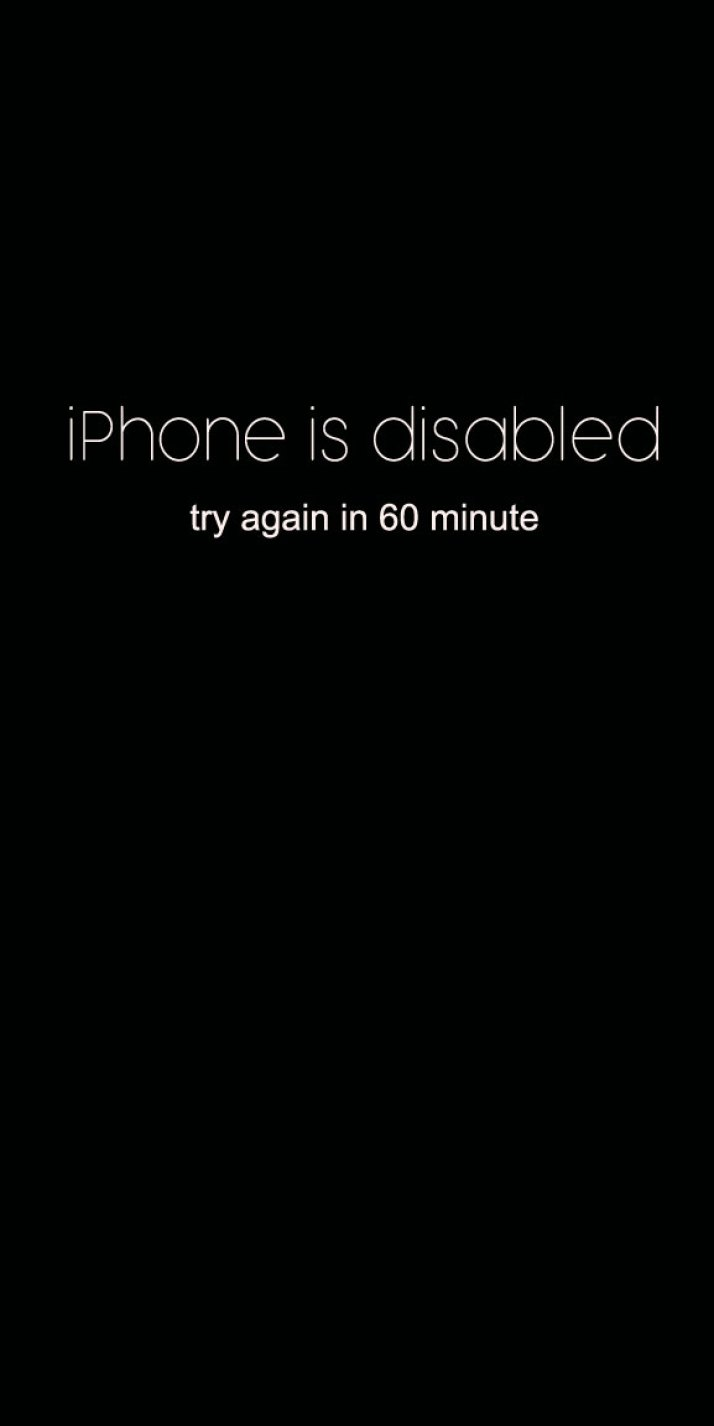 Funny quotes - iPhone is disabled - try again in 60 minute , funny screensaver , inspiration quotes #inspiration #iphone #wallpaper