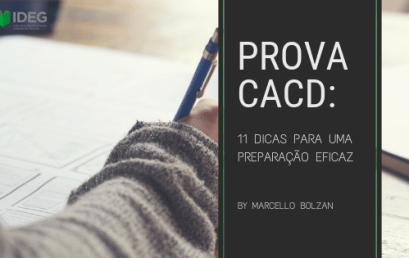 Prova CACD: 11 dicas para uma preparação eficaz