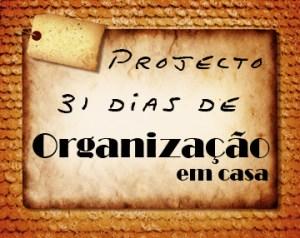 31 Dias de Organização em Casa