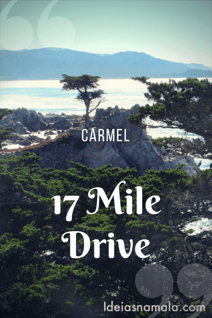 17 Mile Drive Carmel