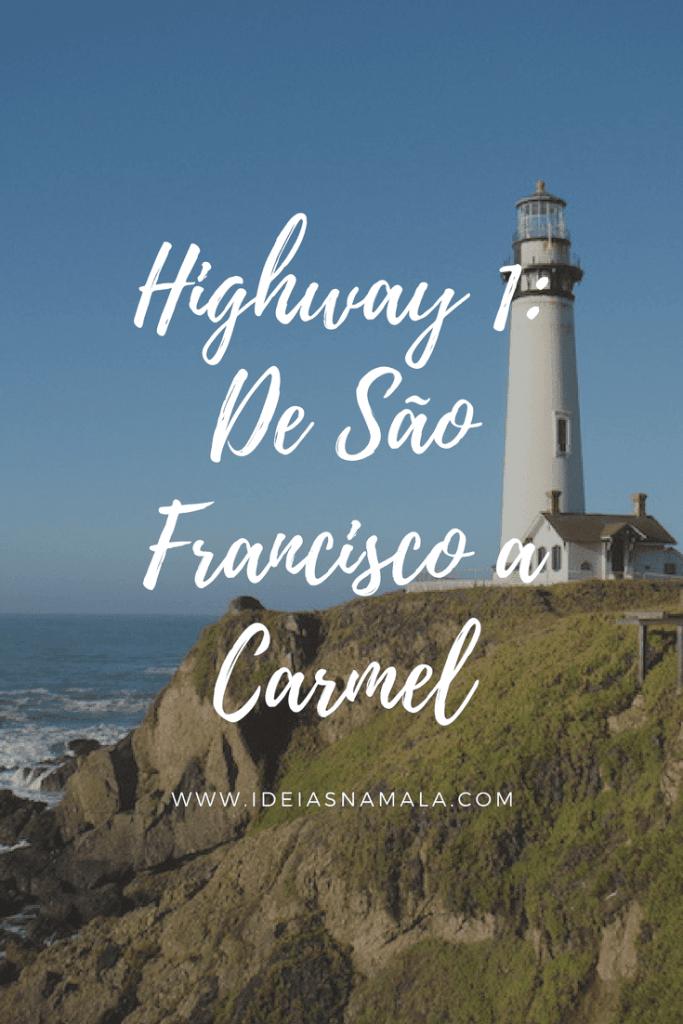 Highway 1: de SF a Carmel