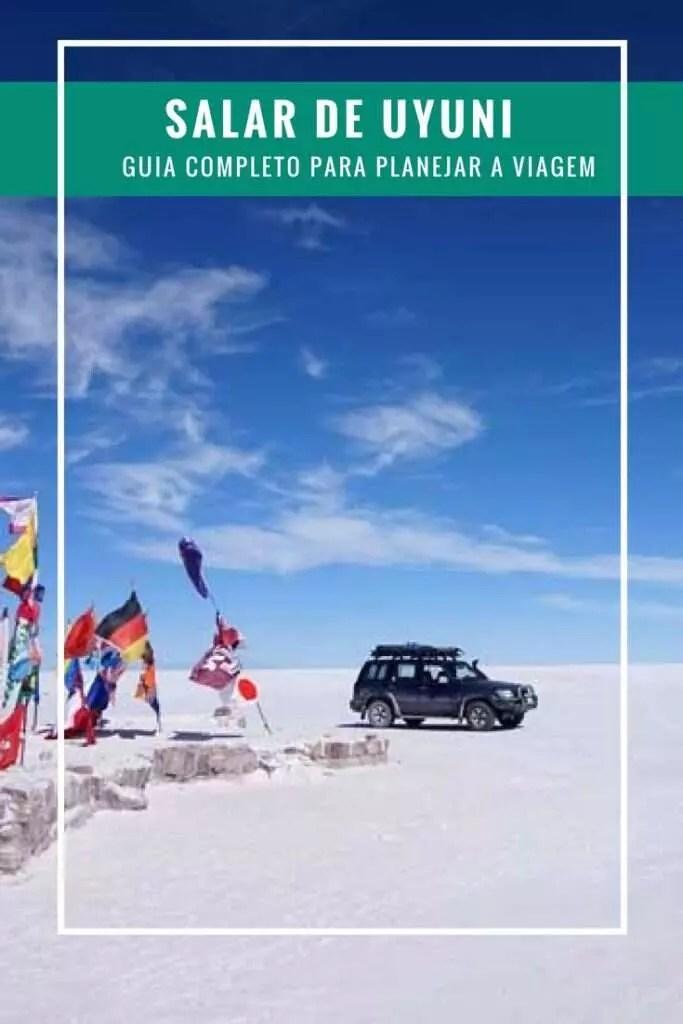 Salar de Uyuni: Guia completo para planejar sua viagem