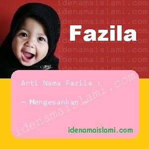 arti nama Fazila