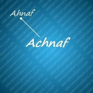 variasi arti nama Achnaf untuk nama bayi laki laki islami