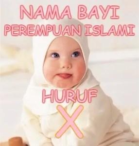 Nama Bayi Perempuan Islami Huruf X