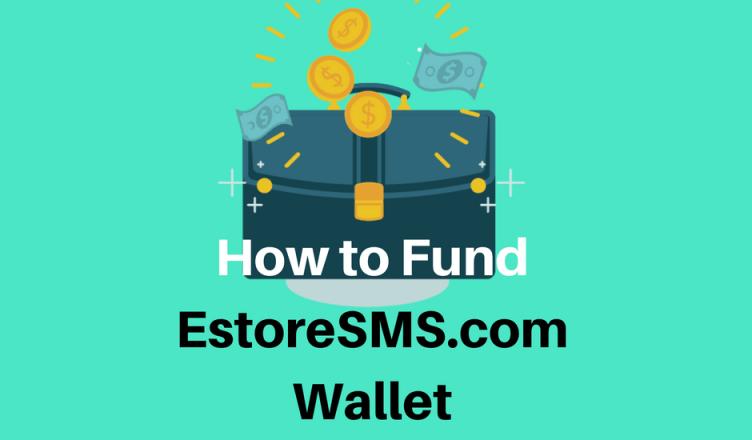 How to fund estoresms wallet