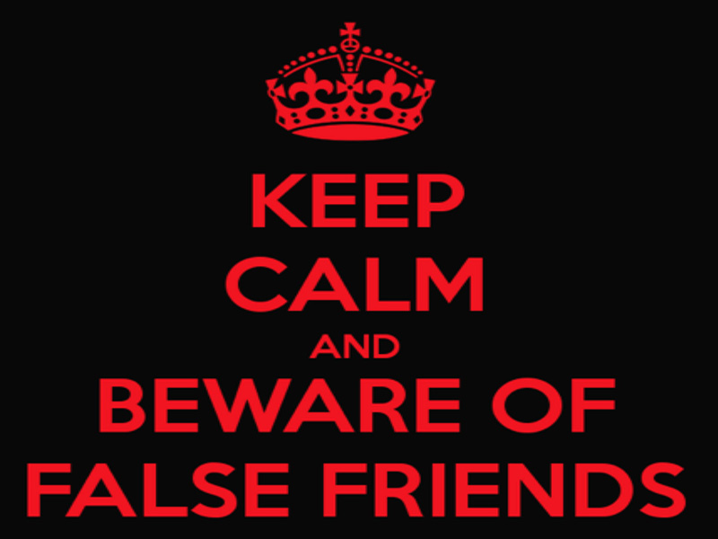 entrada al blog de false friends keep calm and beware of false friends