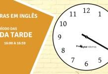 horas em inglês - 4 horas da tarde em inglês