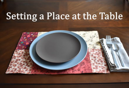 Setting a Place at the Table
