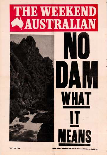 Weekend Australia poster No Dam What it Means