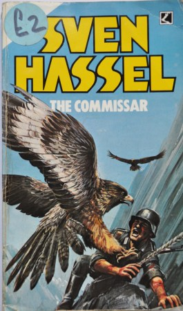 The Commissar by Sven Hassel   idiot youth The Commissar by Sven Hassel  I