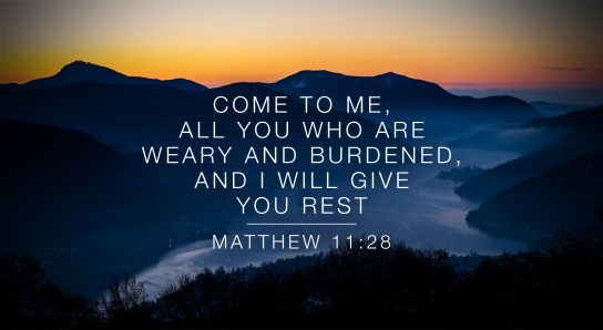 11 Matthew And Who You Are I Burdened Me And Rest Weary All 28 Will Come Give You