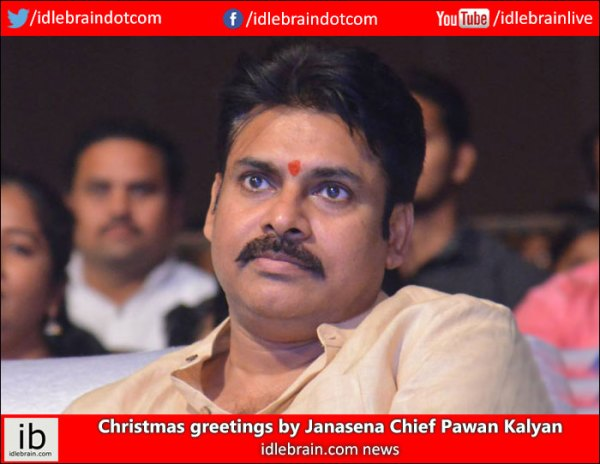 Christmas greetings by Janasena chief Pawan Kalyan ...