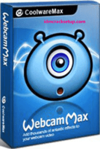 WebcamMax 8.0.7.8 Crack + Keygen Full Version [2020]