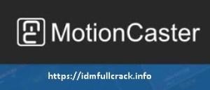 MotionCaster 3.0.0.10408 Crack + Serial Key Free Download 2020