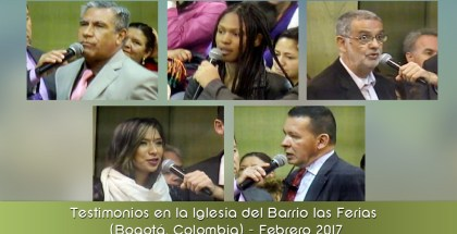 Testimonios en la Iglesia del Barrio las Ferias (Bogotá, Colombia) – Febrero 2017