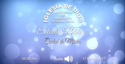 Audio – Estudio bíblico, México 17 Marzo 2017