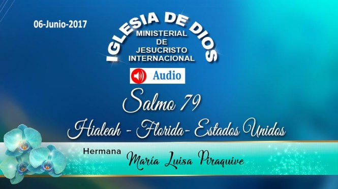 Audio: Salmos 79 – Hialeah, Florida, USA-06Jun-2017