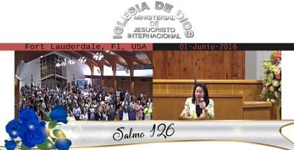 Salmos 126 – Fort Lauderdale Fl, USA – 01 Junio 2016