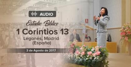 Audio: Estudio Bíblico: 1 Corintios 13, El Amor – Leganés España – 3 Ago 2017 – Hna. María Luisa Piraquive