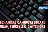 [Review Keyboard] Techware Phantom RGB by ToniX Computer