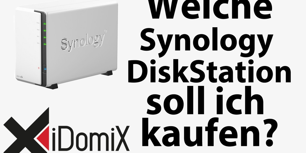 welche synology diskstation soll ich mir kaufen idomix. Black Bedroom Furniture Sets. Home Design Ideas