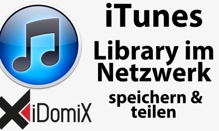 #255 iTunes Mediathek im Netzwerk speichern und teilen