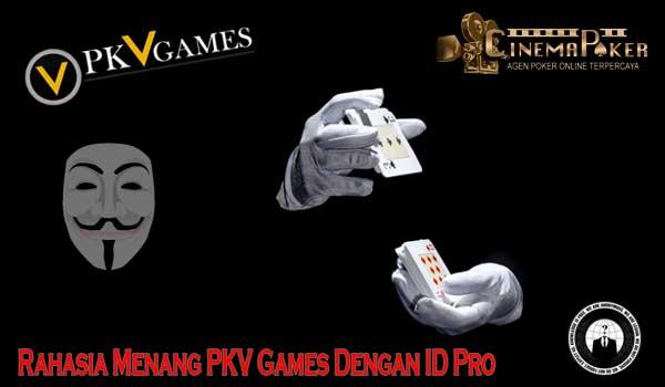 Rahasia Menang PKV Games Dengan ID Pro - Rahasia Menang PKV Games Dengan ID Pro