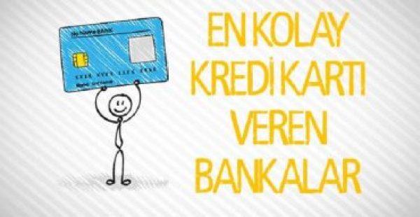 en kolay kredi kartı veren bankalar 2017