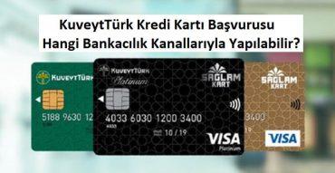 kuveyt türk kredi kartı başvurusu