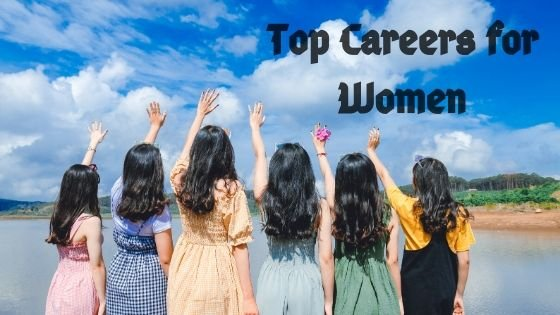 6 of the Best Jobs for Women