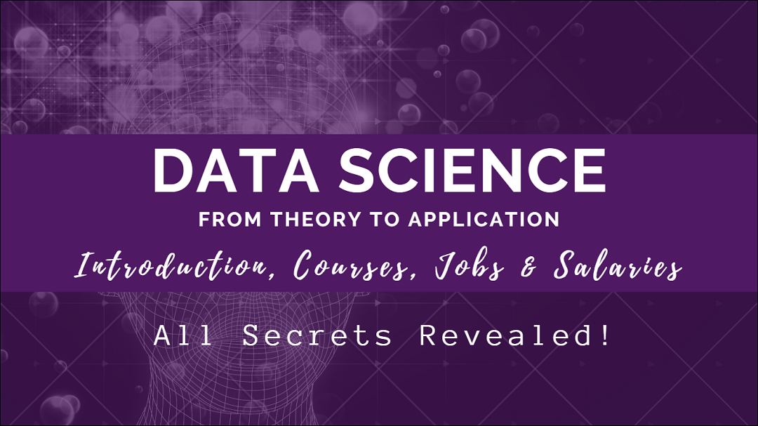 Mastering Data Science in 2020: Introduction, Courses, Jobs and Salaries (With 6 Hacks To Stay Ahead)