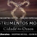 EVENTO DE ESTREIA – OS INSTRUMENTOS MORTAIS: CIDADE DOS OSSOS EM PORTO ALEGRE E RIO DE JANEIRO