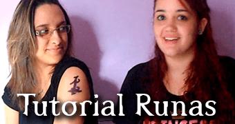 [VÍDEO] Tutorial de aplicação de RUNAS na pele!