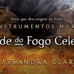 Festa de lançamento de Cidade do Fogo Celestial terá transmissão ao vivo