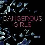 Resenha: Dangerous Girls – Abigail Haas