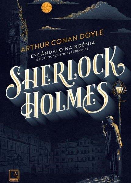 Resenha : Escândalo na Boêmia e Outros Contos Clássicos de Sherlock Holmes