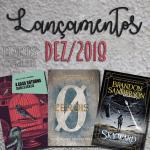 Lançamentos literários brasileiros: Dezembro/2018
