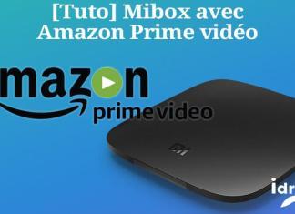 [TUTO] Mibox 3 TV installer l'application Amazon prime vidéo