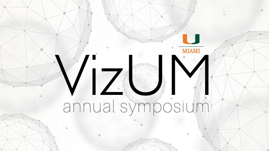 University of Miami VizUM annual symposium