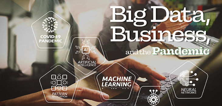 Big Data, Business, and the Pandemic Conference, University of Miami Institute for Data Science and Computing