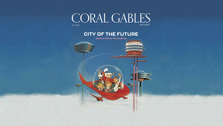 Coral Gables magazine June 2021 cover