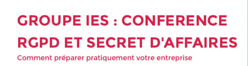Conférence : RGPD et Secret des affaires