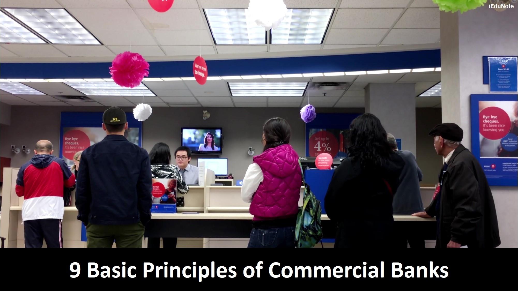 9 Basic Principles that Commercial Banks Follow