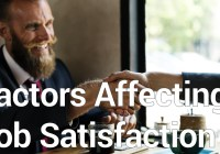 20 Factors Affecting Job Satisfaction (Explained)