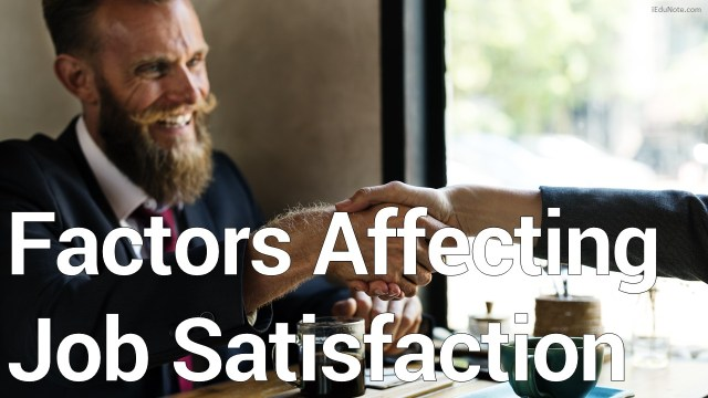 Factors Affecting Job Satisfaction Level